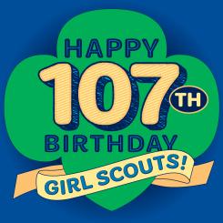 19_Marcomm_Happy107thBirthdayGirlScouts_SocialMedia_1080x1080px